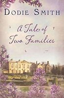 A Tale of Two Families, Dodie Smith, New