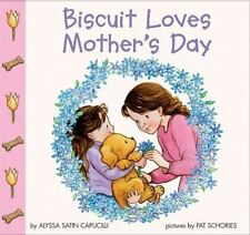 NEW - Biscuit Loves Mother's Day (Biscuit) by Capucilli, Alyssa Satin