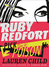 Good, Pick Your Poison (Ruby Redfort, Book 5), Child, Lauren, Book