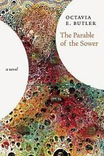 Parable of the Sower : A Novel by Octavia E. Butler (2016, Hardcover)