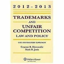 Trademarks & Unfair Competition: Law and Policy 2012-2013 Case and Statutory Su
