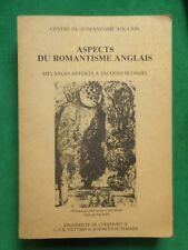 ASPECTS DU ROMANTISME ANGLAIS MELANGES J BLONDEL C LA CASSAGNERE 1980 CERAN