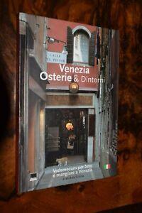 Venezia Osterie & Dintorni M. Scibilia Vianello Libri 2002 L19 ^