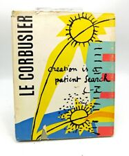 Le Corbusier 1960 1st Ed Creation Is A Patient Search - Architectural Classic