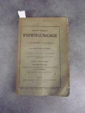 De Wecker Traité complet d'ophthalmologie Monoyer ophtalmologie optique médecine