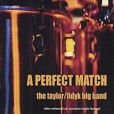 New ListingThe Taylor/Fidyk Big Band : Perfect Match Jazz 1 Disc Cd