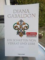 Ein Schatten von Verrat und Liebe von Diana Gabaldon (2015, Taschenbuch)