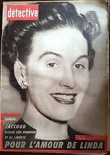 DETECTIVE 15/01/1960; Jaccoud risque son honneur et sa liberté pour l'amour de L