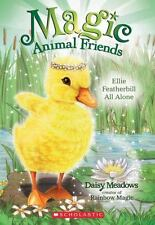 Ellie Featherbill All Alone (Magic Animal Friends #3)
