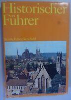 Historischer Führer - Bezirke Erfurt,Gera,Suhl ,Stätten und Denkmale/1978 DDR