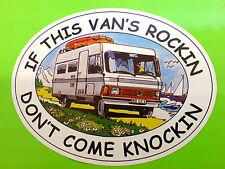 IF THIS VAN'S ROCKIN Motorhome Caravan Sticker Decal 1 off 95mm