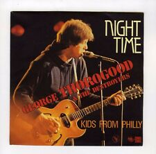 45 RPM SP GEORGE THOROGOOD & THE DESTROYERS NIGHT TIME