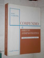 COMPENDIO DI DIRITTO AMMINISTRATIVO Elio Casetta Giuffe 2005 libro giuridica di