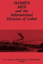 Women Men and Internatio (Suny Series in the Anthropology of Work) June Nash Pa