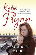 A Mother's Hope by Katie Flynn, Very Good Used Book (Mass Market Paperback) FREE