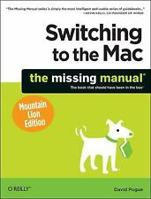Switching to the Mac: The Missing Manual, Mountain Lion Edition (Missing Manuals