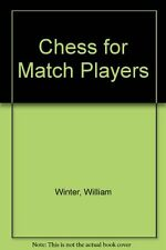 Chess for Match Players