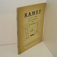 Kamut The Art of Making Pictures In String by Eric Franlin