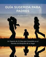 Parental Guidance Suggested / Guia Sugerida para Padres by Mark Smith (2014,...