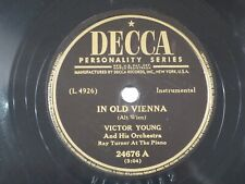 US 78 rpm Victor Young: In old Vienna / Latin Rhythm, Decca 24676