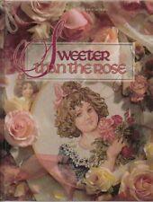 B004YTI5YQ Sweeter Than The Rose - Leasure Arts Presents Christmas Remebered Bo