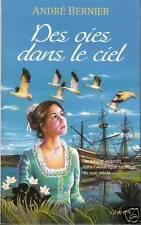 Livre des oies dans le Ciel André Bernier book