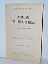 Socialism For Millionaires by Bernard Shaw 1913 The Fabian Society tract no. 107