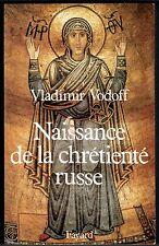 Naissance de la Chrétienté Russe, Histoire, Religion, Christianisme, Vodoff