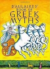 Yearling Special: D'Aulaires Book of Greek Myths by Ingri D'Aulaire and Edgar Pa