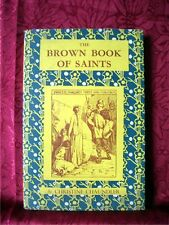 THE BROWN BOOK OF SAINTS' STORIES; Christine Chaundler; 1st edn, 1952; VG