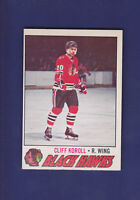 Cliff Koroll 1977-78 O-PEE-CHEE OPC Hockey #146 (EXMT+) Chicago Blackhawks
