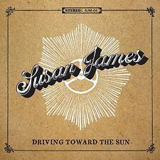 SUSAN JAMES - DRIVING TOWARD THE SUN  CD NEU