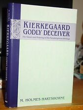 Kierkegaard Godly Deceiver: The Nature and Meaning of His Pseudonymous Writings