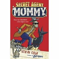 Secret Agent Mummy, Steve Cole , Very Good, FAST Delivery