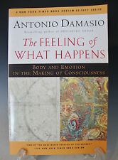 The Feeling of What Happens Body and Emotion in the Making of Consciousness -273