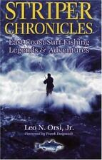 Striper Chronicles: East Coast Surf Fishing Legends & Adventures by Orsi, Leo N