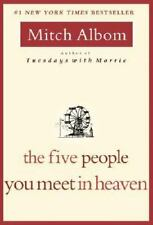 The Five People You Meet in Heaven by Mitch Albom (2006, Paperback)