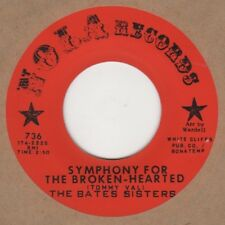 Bates Sisters Symphony For The Broken Hearted Nola 736 Soul Northern Motown