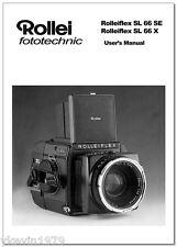 Instruction Manual Rollei Rolleiflex SL66X SL66SE User Manual