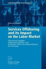 Services Offshoring and Its Impact on the Labor Market : Theoretical...