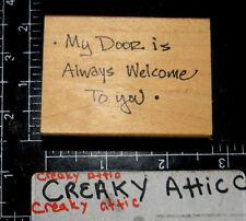 MY DOOR IS ALWAYS WELCOME TO YOU RUBBER STAMP IMAGINATIONS # 486