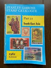 Stanley Gibbons Catalogue Part 21 South East Asia 1981 Edition