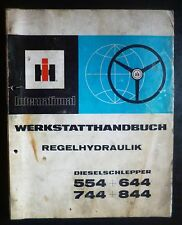 IHC Schlepper 554 + 644 + 744 + 844 Werkstatthandbuch Regelhydraulik