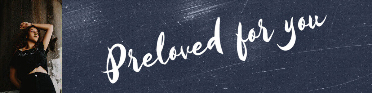 Preloved for you