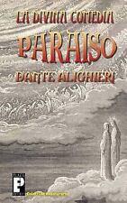 La Divina Comedia: Paraiso by Dante Alighieri (2011, Paperback)