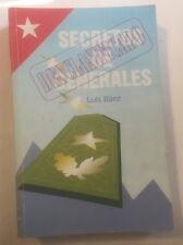 secretos de generales desclasificado luis baez. Book. HTF. CUBAN Paperback