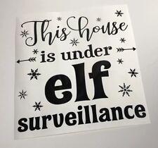 This House Is Under Elf Surveillance Decal vinyl sticker Ribba Box Frame Gifts