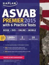 Kaplan Test Prep: Kaplan ASVAB Premier 2015 with 6 Practice Tests : Book + DVD +