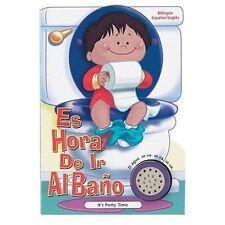 Es Hora De Ir Al Bano: It's Potty Time (Time to Series)