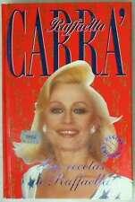 LAS RECETAS DE RAFFAELLA - RAFFAELLA CARRA - ED. B 1993 VER DESCRIPCIÓN E INDICE